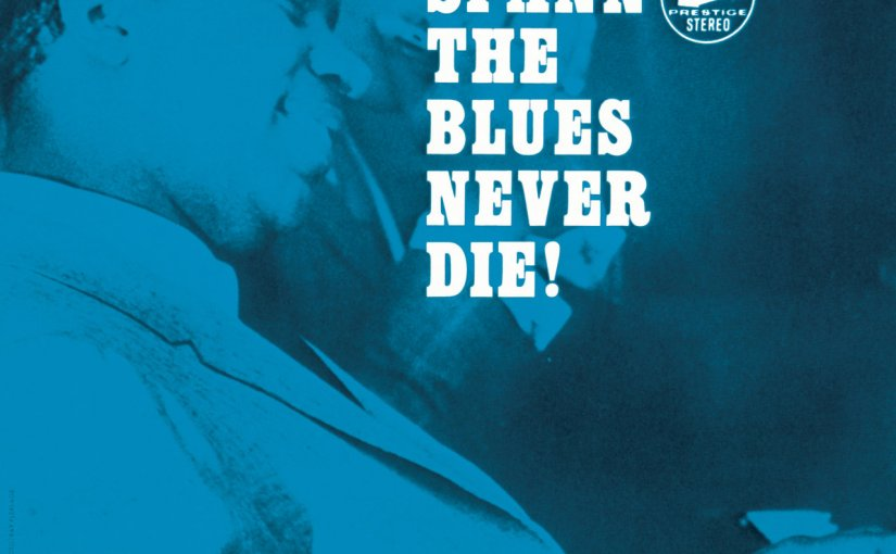 "Quick Hits: ""The Blues Never Die"", Otis Spann, 1965"