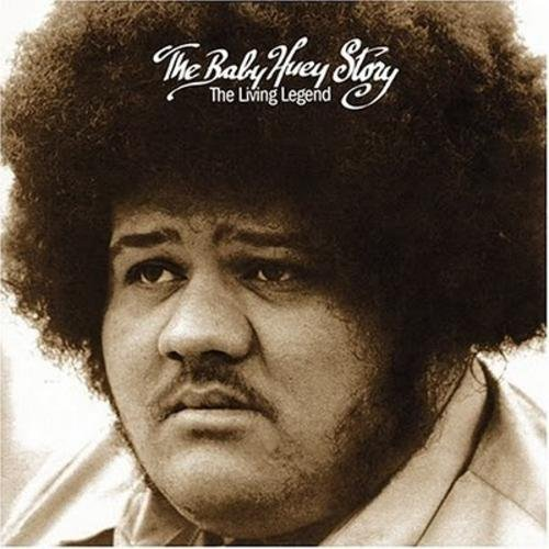 """Revisions: """"A Change Is Gonna Come"""" Baby Huey and the BabySitters"""