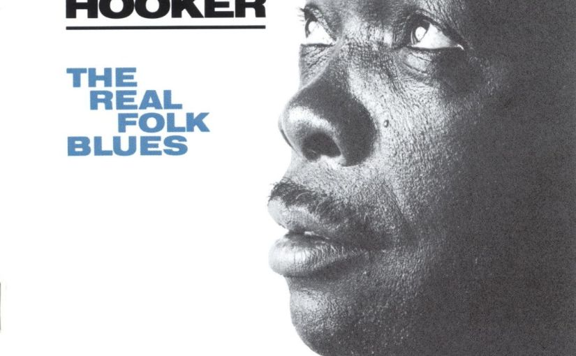 Revisions: John Lee Hooker – The Waterfront